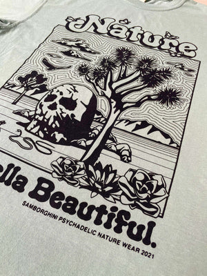 Nature is Hella Beautiful Tee