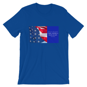 TAKE AMERICA BACK AGAIN Short-Sleeve Unisex T-Shirt
