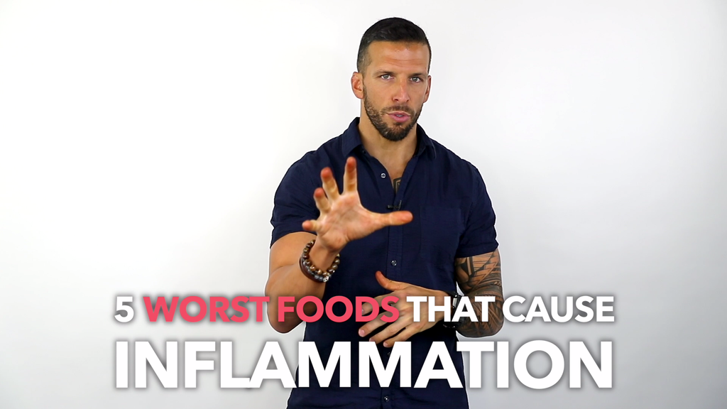 The 5 WORST Foods that Cause Inflammation