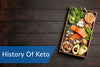 The History of Keto