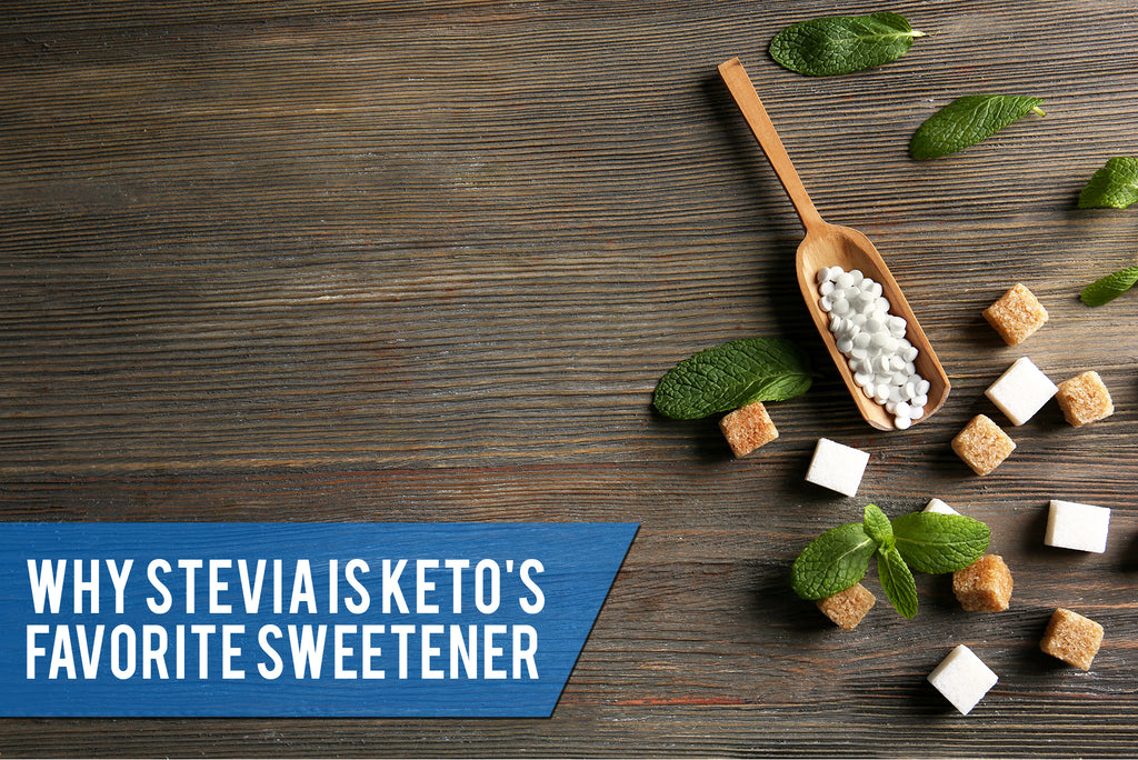Why Stevia Is Keto's Favorite Sweetener