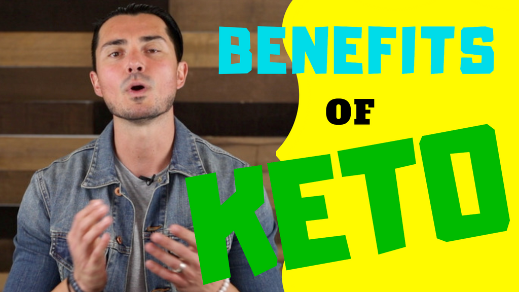 What Are The Benefits of The KETOGENIC DIET?