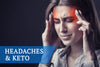 "Keto & Headaches (How To Overcome The ""Keto-Flu"")"
