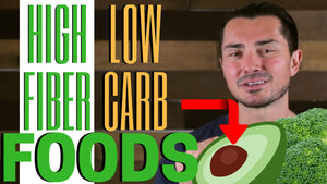 TOP 3 High-Fiber and Low-Carb Foods