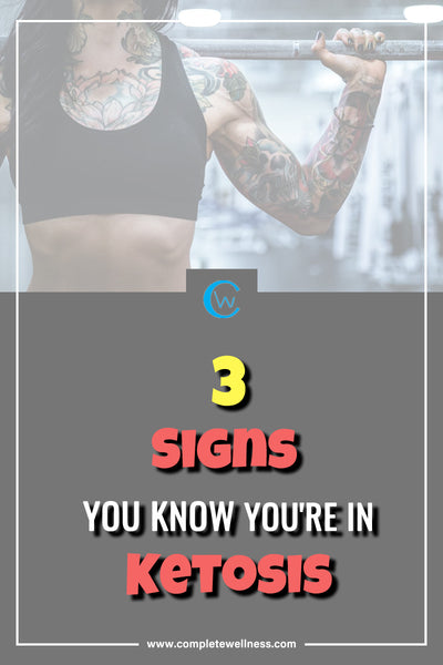 3 Signs You Know You're in Ketosis