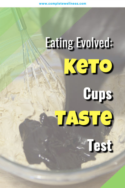 eating-evolved-keto-cups-taste-test
