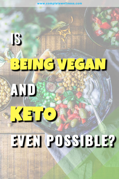 Is Being Vegan AND Keto Even Possible?