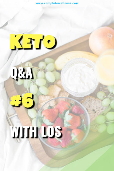 Keto Q&A #6 with Los
