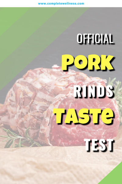 OFFICIAL Pork Rinds Taste Test (2018)