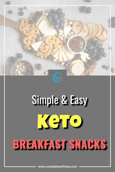 Simple & EASY Keto Breakfast Snacks