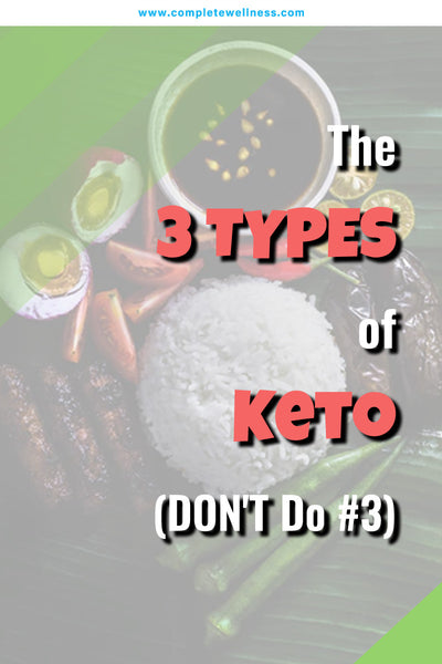The 3 TYPES of Keto (DON'T Do #3)