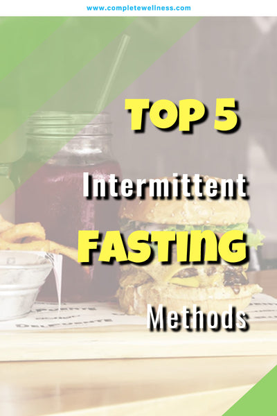 Top 5 Intermittent Fasting Methods