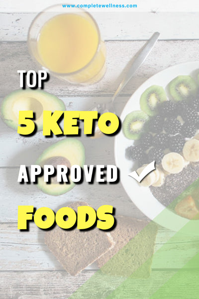 Top 5 Keto Approved ✓ Foods