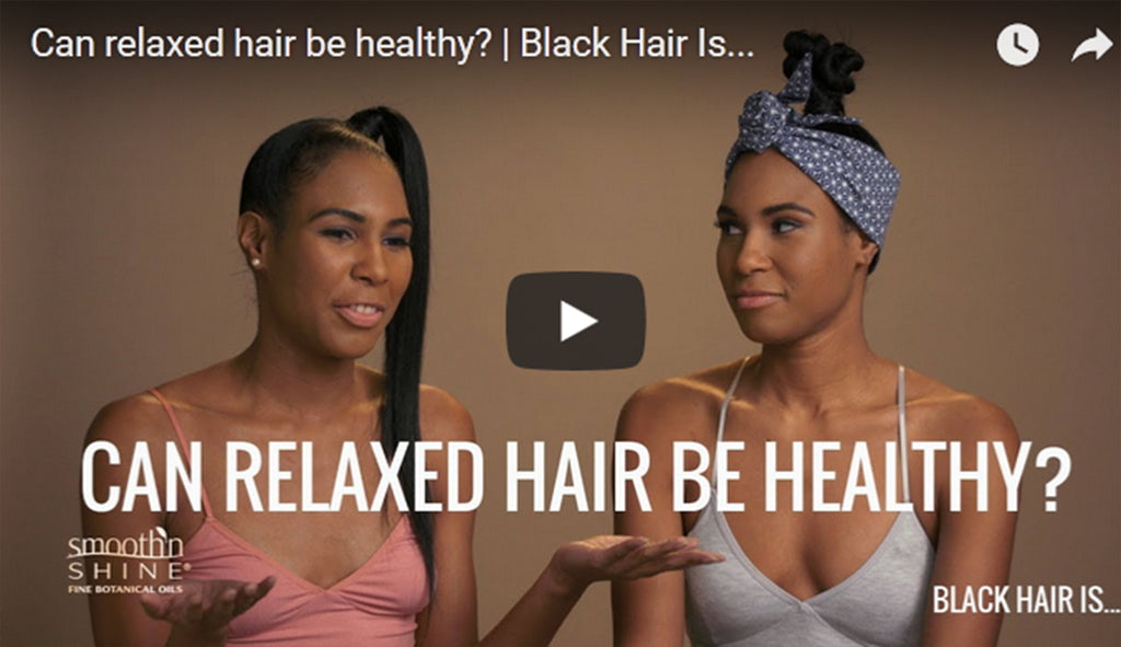 [VIDEO] Can Relaxed Hair Be Healthy?