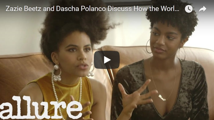 [VIDEO] Zazie Beetz and Dascha Polanco Discuss How the World Sees Their Natural Hair | Allure