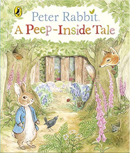 PETER RABBIT A PEEP INSIDE TALE (0-5YRS)
