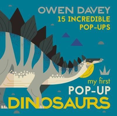 MY FIRST POP UP DINOSAURS: 15 INCREDIBLE POP UPS (0-5YRS)