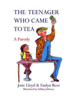 TEENAGER WHO CAME TO TEA: A PARODY