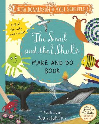 SNAIL AND THE WHALE MAKE AND DO BOOK