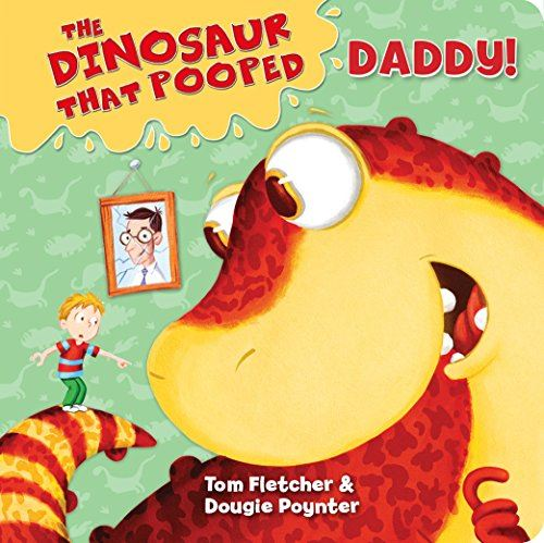 DINOSAUR THAT POOPED DADDY (BOARD) (0-5yrs)