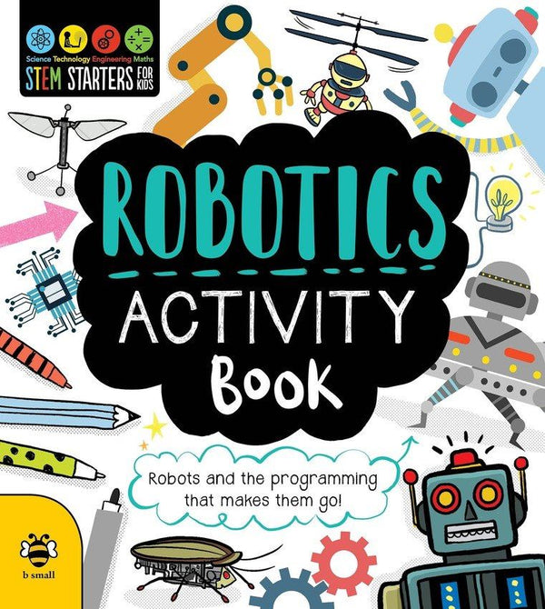 ROBOTICS ACTIVITY BOOK(5 to 10 year olds)