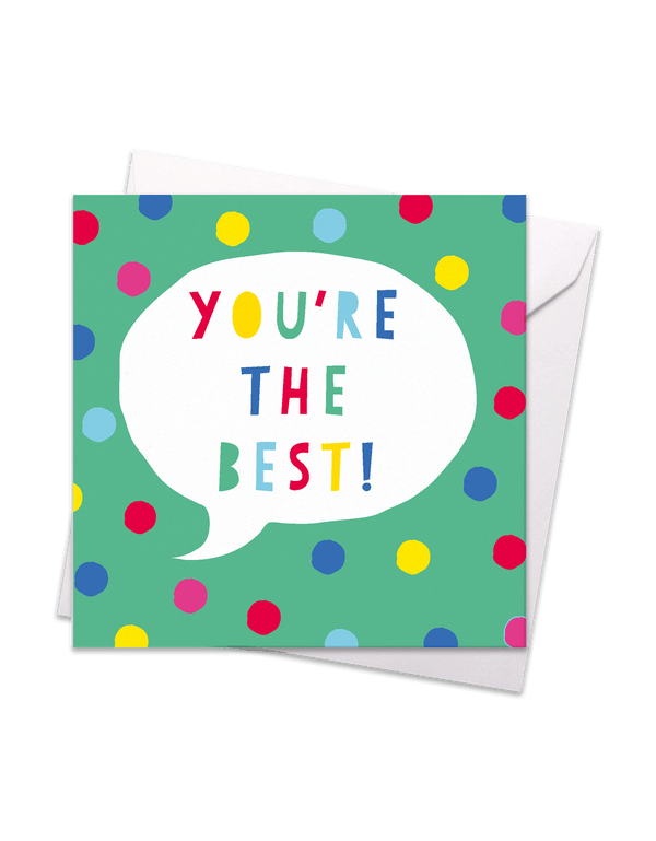 You're the Best Speech Bubble Card
