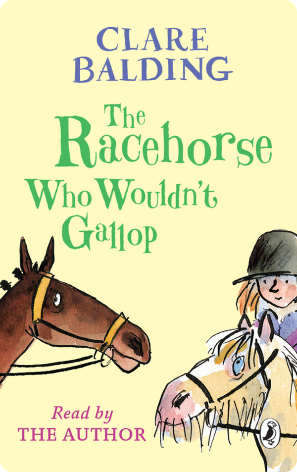 Yoto Card: The Racehorse Who Wouldn't Gallop by Clare Balding