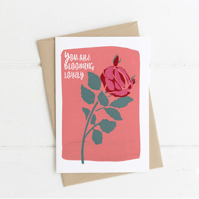 Watts Illustration You Are Blooming Lovely Rose Card - Fly Jesse- Unique, special and quality gifts