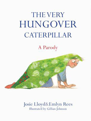 Very Hungover Caterpillar Book - Fly Jesse- Unique, special and quality gifts