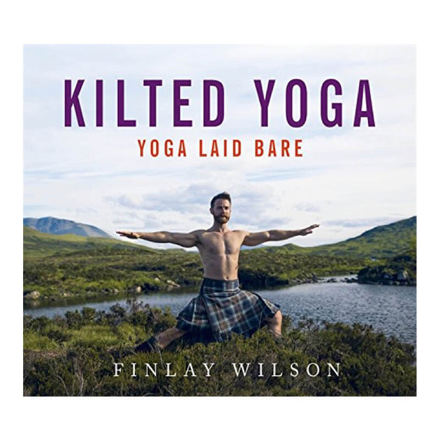 Kilted Yoga (Yoga Laid Bare) Book - Fly Jesse- Unique, special and quality gifts