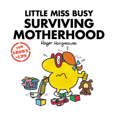Little Miss Busy Surviving Motherhood Book