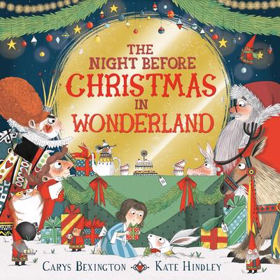 The Night Before Christmas in Wonderland Book