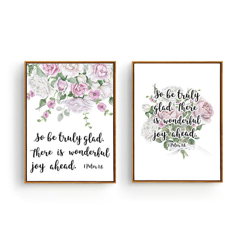 1 Peter 1:6 Truly glad - Beautiful Bible Verse Print Poster