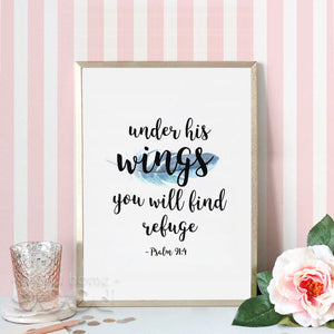 Psalm 91:4 Under His wings - Beautiful Bible Verse Print Poster