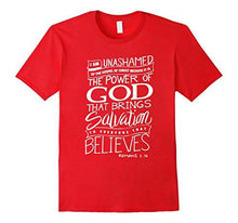 Romans 1:16 Unashamed - Cool Bible Verse T-Shirt