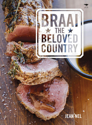 Braai The Beloved Country (Paperback) by Jean Nel