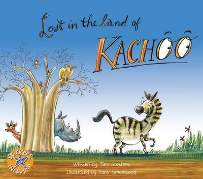 Lost in the Land of Kachoo (Paperback) By Tina Scotford