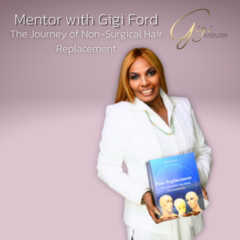 The Journey of Hair Replacement with Gigi Ford