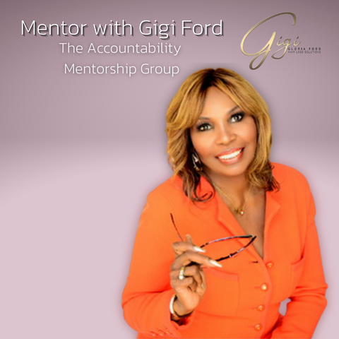The Accountability Group Mentorship with Gigi Ford