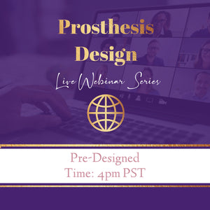 9- Pre-Designed Hair Piece/Prosthesis Pt-2 Webinar REPLAY- STOP 4- 9/14/20