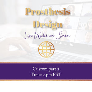 11- Custom Hair Piece Designs/Prosthesis Pt-3.2 Webinar - STOP 4- 10/12/20