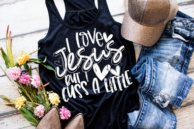 I Love Jesus But I Cuss A Little Women's Tank