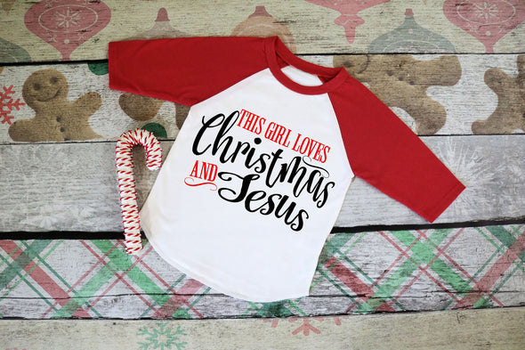 This Girl Loves Christmas & Jesus Kids Raglan