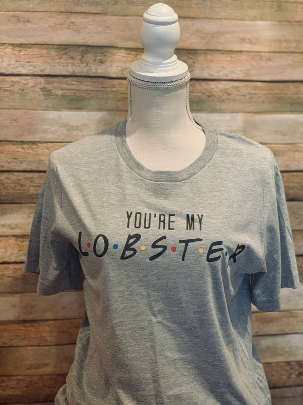 You're my Lobster Valentine Friends Women's Tee