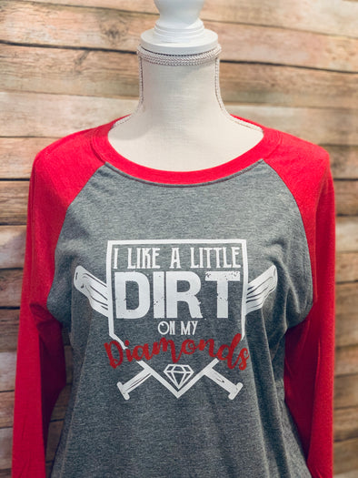 I Like A Little Dirt On My Diamonds Women's Raglan