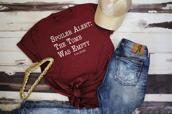 Spoiler Alert The Tomb Was Empty Adult Tee