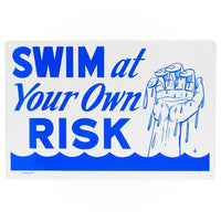 Poolmaster Swim At Your Own Risk Sign 40318 - Sunplay