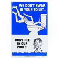 Poolmaster We Don't Swim in Your Toilet Sign 41327 - Sunplay