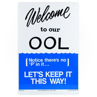 Poolmaster Welcome To Our OOL Sign 41352 - Sunplay