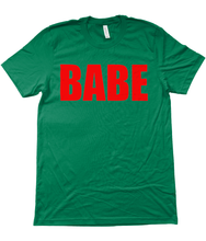 Babe Unisex T-Shirt in Red Lettering